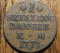 1771 DENMARK 1 SKILLING   LARGER COIN   NICE LOOK