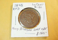 1848 BRAIDED HAIR LARGE CENT EF/AU N 20 POLISH LINES BEHIND NECK REPUNCHED DATE