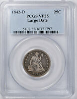 1842 O LIBERTY SEATED QUARTER PCGS VF 25 FINE  LARGE DATE