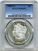1880/9 S MORGAN DOLLAR PCGS MS66 PL PROOFLIKE POP 9/1 HIGHER