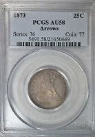 1873 SEATED QUARTER WITH ARROWS PCGS AU58