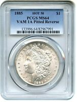 1885 $1 PCGS MINT STATE 64 VAM-1A, PITTED REVERSE MORGAN SILVER DOLLAR