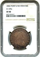 1806 50C NGC EXTRA FINE 40 POINTED 6, NO STEMS, O-109A GREAT TYPE COIN