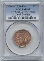 2000 SC 25 REV. CLAD LAYER MISSING PCGS MS 63  RED