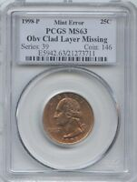 1998 25 OBV CLAD LAYER MISSING   PCGS MS 63  RED