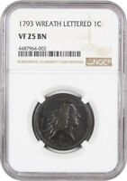 1793 WREATH 1C NGC VF25 BN LETTERED EDGE LARGE CENT - POPULAR EARLY CENT