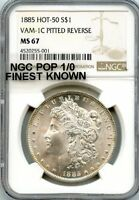 C9436- 1885 VAM-1C PITTED REVERSE HOT 50 MORGAN DOLLAR NGC MINT STATE 67 - NGC POP 1/0