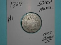1867 SHIELD NICKEL SEMI-KEY DATE 5 CENT 1867-P LOT 1 WITH CENTS