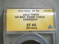 1812 PENNY TOKEN GREAT BRITAIN EF40 ANACS/ CORRODED 5195729