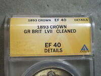 1893 CROWN GREAT BRITAIN EF40 ANACS/ CLEANED--GREAT CHRISTMAS GIFT MATE
