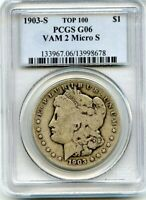 C11024- 1903-S VAM-2 MICRO S TOP 100 MORGAN DOLLAR PCGS G06