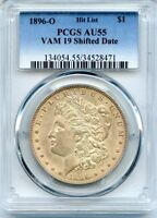 C10036- 1896-O VAM-19 SHIFTED DATE HIT LIST 40 MORGAN DOLLAR AU55
