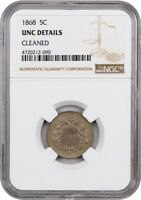 1868 5C NGC UNC DETAILS CLEANED - SHIELD NICKEL