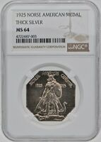 1925 NORSE AMERICAN MEDAL THICK SILVER NGC MINT STATE 64