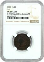 1833 1/2C NGC VG DETAILS - ENVIRONMENTAL DAMAGE BN C-1 - HALF CENT
