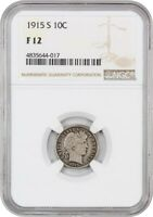 1915-S 10C NGC F12 - BARBER DIME