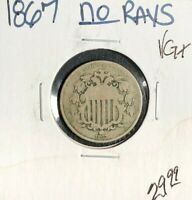 1867 SHIELD NICKEL  VG  COIN NO RAYS
