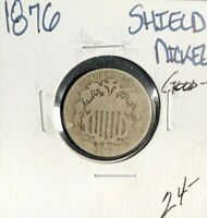 1876 SHIELD NICKEL  GOOD  COIN