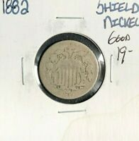1882 SHIELD NICKEL  GOOD  COIN