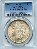 C10447- 1891 VAM-2 DOUBLED EAR TOP 100 MORGAN DOLLAR PCGS MINT STATE 63