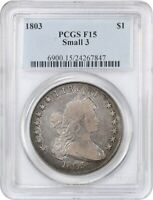 1803 $1 PCGS F15 SMALL 3, B-5, BB-252, R-3  TYPE COIN - BUST SILVER DOLLAR