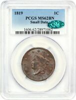 1819 1C PCGS/CAC MINT STATE 62 BN SMALL DATE LARGE CENT - LOVELY LARGE CENT