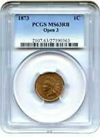 1873 1C PCGS MINT STATE 63 RB OPEN 3 INDIAN CENT