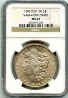 C11860- 1896 VAM-4 DDO STARS TOP 100 MORGAN DOLLAR NGC MINT STATE 62