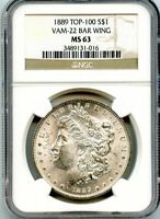 C11883- 1889 VAM-22 BAR WING TOP 100 MORGAN DOLLAR NGC MINT STATE 63