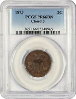 1873 2C PCGS PR 66 BN CLOSED 3 2-CENT PIECE - , PROOF-ONLY ISSUE