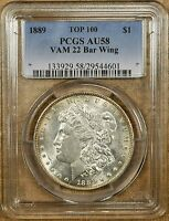 1889 PCGS AU58 VAM 22 BAR WING MORGAN DOLLAR