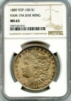 C12058- 1889 VAM-19A BAR WING TOP 100 MORGAN DOLLAR NGC MINT STATE 63