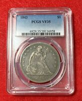 1843 $1 SEATED LIBERTY PCGS VF 35 CRUSTY ORIGINAL SURFACES