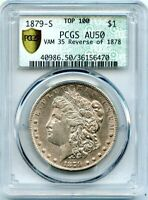 C11258- 1879-S REVERSE OF 1878 VAM-35 TOP 100 MORGAN DOLLAR PCGS AU50 DOILY TAG