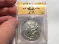 1878 7TF VAM 169 QUAD STARS ANACS EF45 DETAILS MORGAN SILVER DOLLAR HOT 50