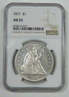 1871 LIBERTY SEATED SILVER DOLLAR CERTIFIED NGC AU 55