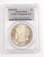 1878 8-TAIL FEATHER MORGAN SILVER DOLLAR PCGS  MINT STATE 64 VAM 17 DIAGONAL IN 8