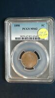 1898 LIBERTY V NICKEL PCGS MINT STATE 62 BETTER DATE 5C COIN PRICED TO SELL NOW