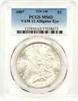 1887 $1 PCGS MINT STATE 63 VAM-12, ALLIGATOR EYE - MORGAN SILVER DOLLAR