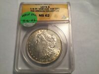 1878 STRONG 7/8TF WOW VAM 41B MINT STATE 62 TOP 100 MORGAN SILVER DOLLAR I5 R6  13/6
