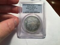 1878 7/8TF MINT STATE 63 VAM 32 PCGS WEAK TOP 100 MORGAN SILVER DOLLAR  COIN POP 11/1