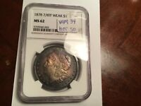 1878 7/8TF VAM 34 MONSTER TONING NGC MINT STATE 62 HOT50 VARIETY MORGAN SILVER DOLLAR