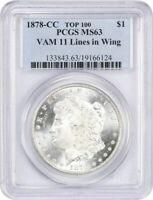 1878-CC $1 PCGS MINT STATE 63 VAM11 LINES IN WINGS - MORGAN SILVER DOLLAR