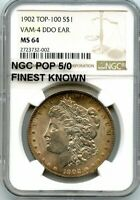 C11890- 1902 VAM-4 DDO EAR TOP 100 MORGAN $1 NGC MINT STATE 64 - NGC POP 5/0 FINEST KNOWN