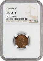 1915-D 1C NGC MINT STATE 64 RB - LINCOLN CENT