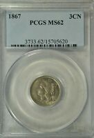1867 3 CENT NICKEL, PCGS MINT STATE 62