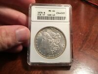 1878 7/8TF STRONG VAM 40 7/5 MINT STATE 64 ANACS SUPER  VARIETY POP 22 BEAUTIFUL COIN
