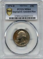 1974 D 25 IMPROPERLY ANNEALED PLAN PCGS MS 64
