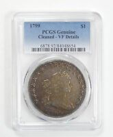 PCGS GENUINE 1799  DRAPED BUST SILVER $ HERALDIC EAGLE REV -LRG EAGLE VF DETAILS