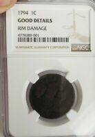 1794 LARGE CENT LIBERTY CAP GOOD DETAILS FLOWING HAIR NGC CERTIFIED